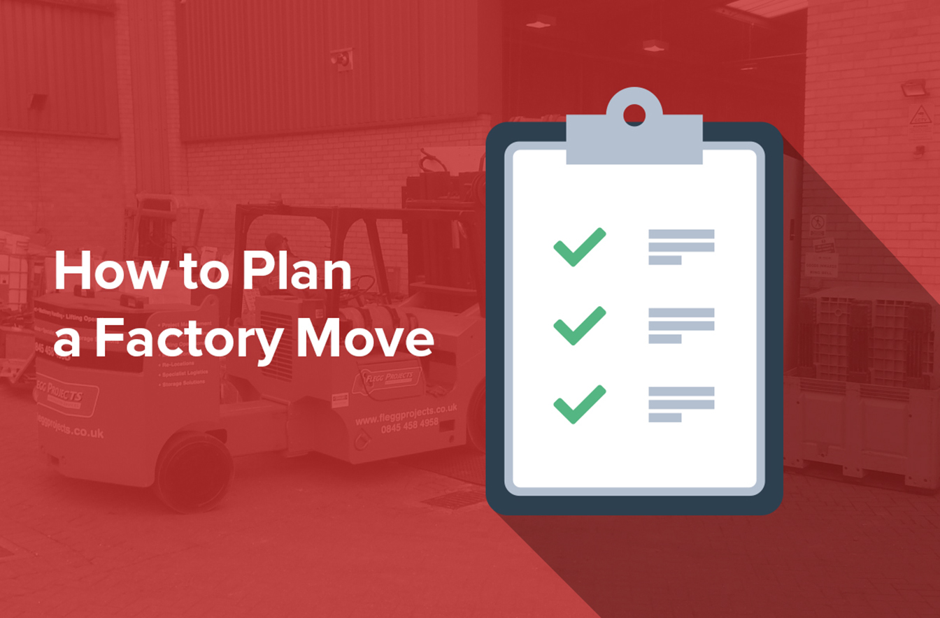 How To Plan a Factory Move | Flegg Projects